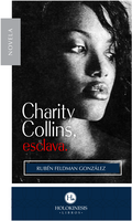 Charity Collins, Esclava